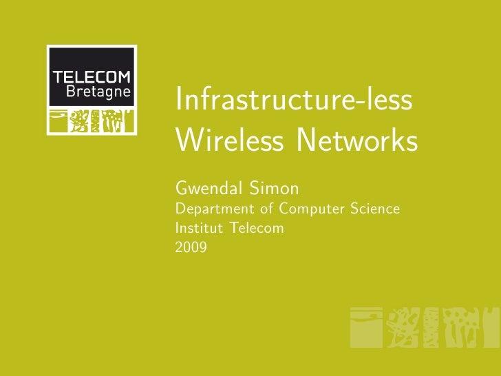 Infrastructureless Wireless networks