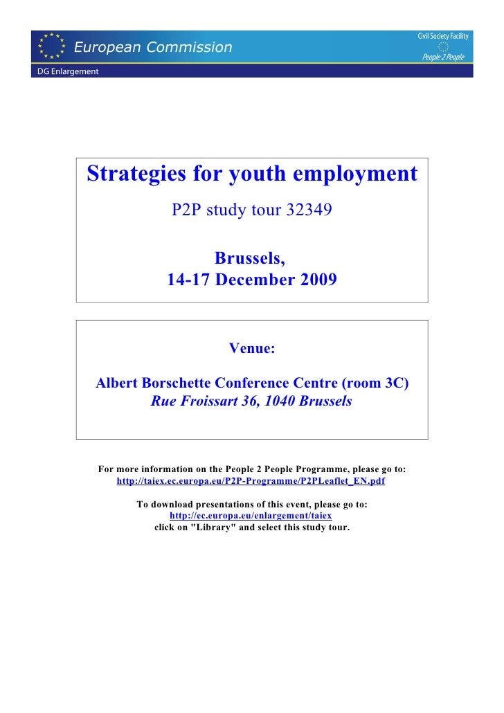 Strategies for youth employment                  P2P study tour 32349                        Brussels,                 14-...