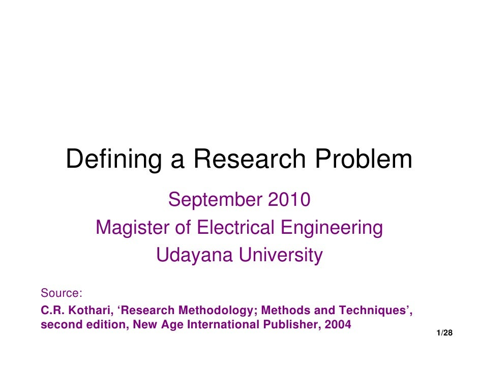 Defining a Research Problem                September 2010        Magister of Electrical Engineering              Udayana U...