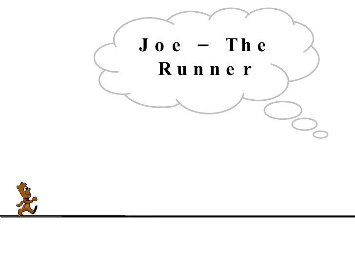 Joe - The Runner