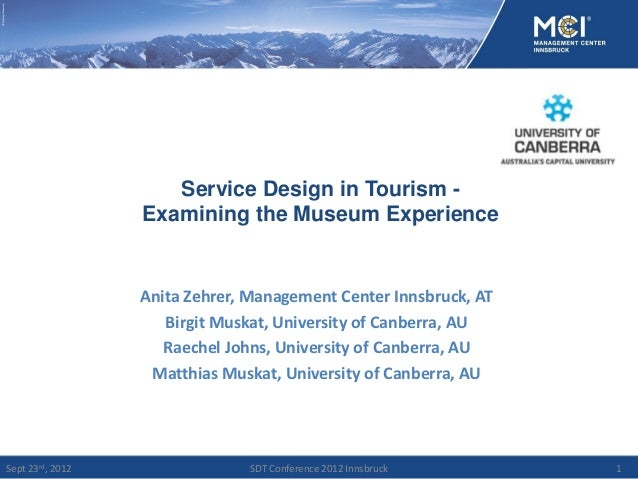 SDT2012 (P3.1): Service Design in Tourism: Examining the Museum Experience