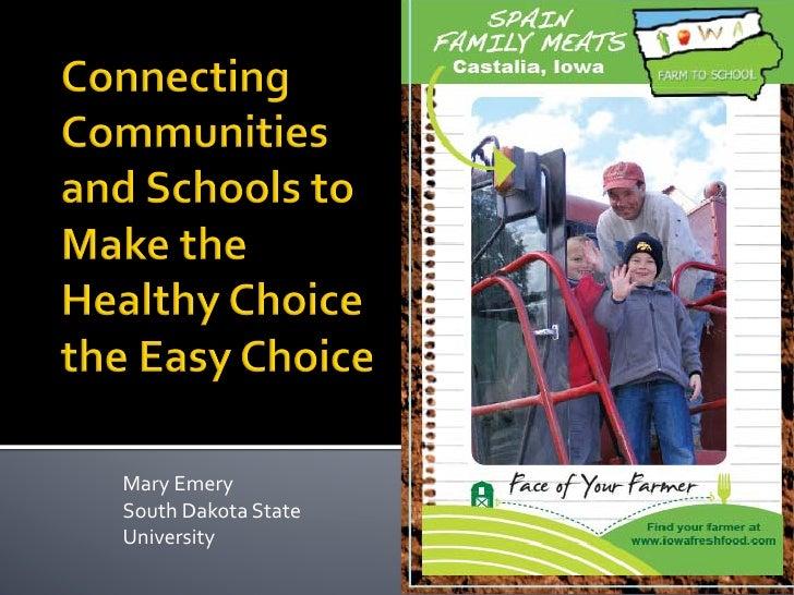 Mary Emery South Dakota State University