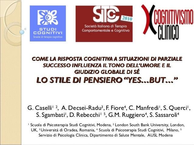 Gabriele Caselli: lo stile di pensiero 'Yes… But…'