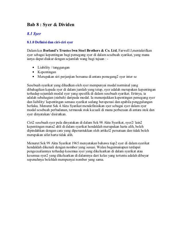 Bab 8 : Syer & Dividen8.1 Syer8.1.0 Definisi dan ciri-ciri syerDalam kes Borland's Trustee lwn Steel Brothers & Co. Ltd, F...