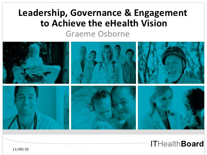 Leadership, Governance & Engagement to Achieve the eHealth Vision