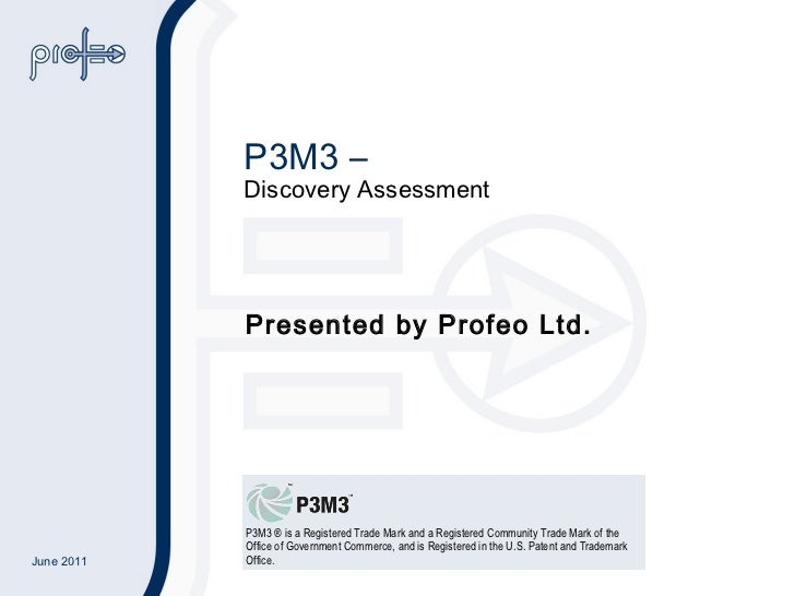 P3M3 –  Discovery Assessment Presented by Profeo Ltd.