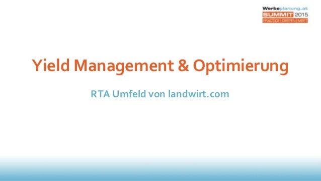 Yield Management & Optimierung RTA Umfeld von landwirt.com