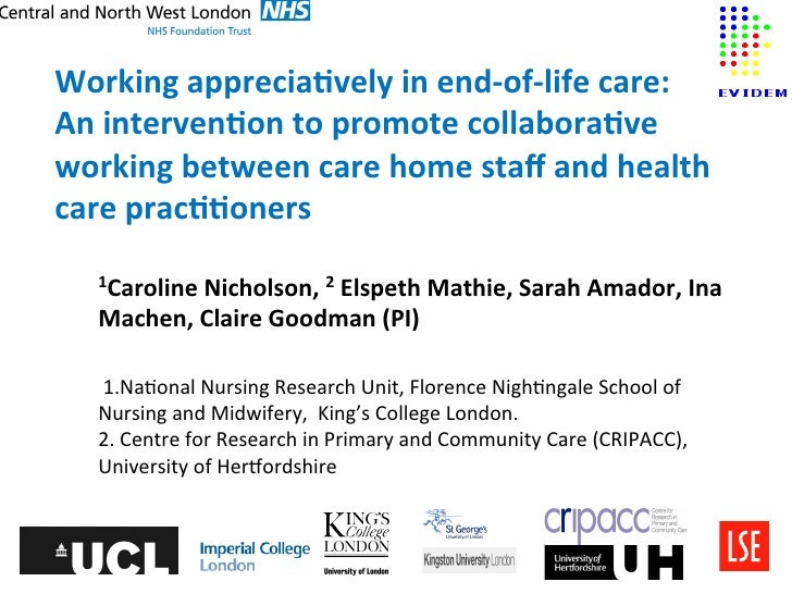 Working apprecia-vely in end-‐of-‐life care:  An interven-on to promote collabora-ve working be...