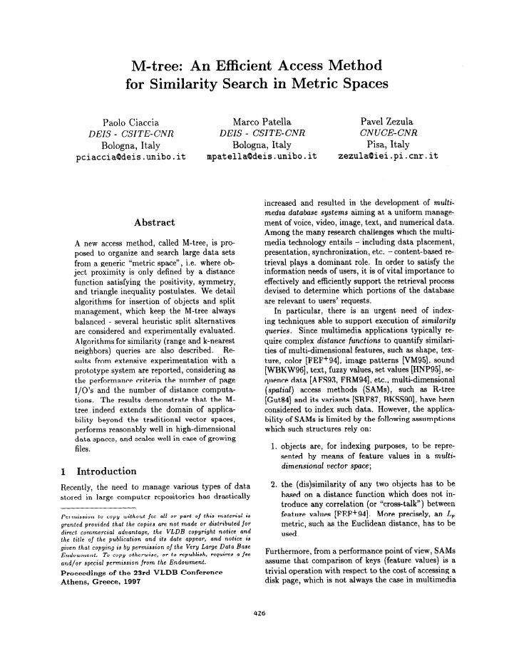 M-tree:     An Efficient Access Method                         for Similarity   Search in Metric Spaces                   ...