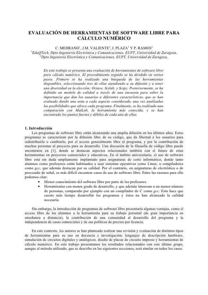 EVALUACIÓN DE HERRAMIENTAS DE SOFTWARE LIBRE PARA                   CÁLCULO NUMÉRICO                       C. MEDRANO1, J....