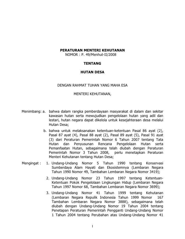 PERATURAN MENTERI KEHUTANAN                           NOMOR : P. 49/Menhut-II/2008                                        ...