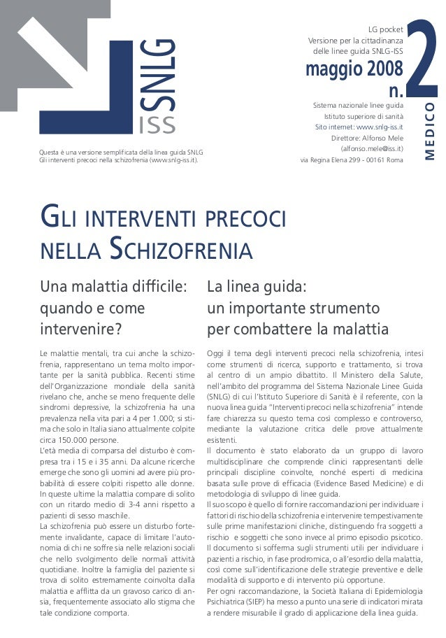 2 LG pocket Versione per la cittadinanza delle linee guida SNLG-ISS Una malattia difficile: quando e come intervenire? Le ...