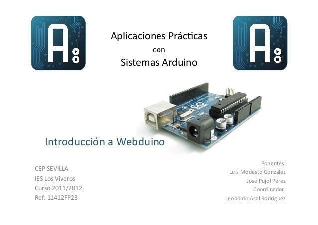 Aplicaciones Prác/cas                                       con                                Sistemas Arduin...