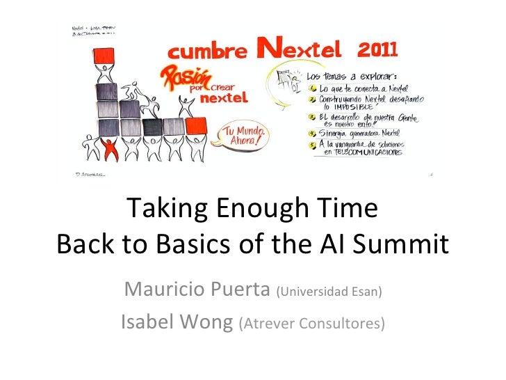 TakingEnoughTimeBacktoBasicsoftheAISummit      MauricioPuerta(UniversidadEsan)     IsabelWong(AtreverConsultores)