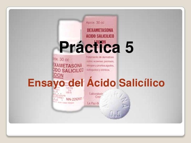 Práctica 5Ensayo del Ácido Salicílico