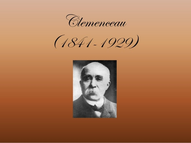 Clemenceau (1841-1929)
