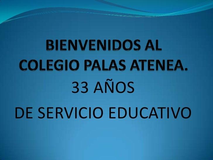 33 AÑOSDE SERVICIO EDUCATIVO