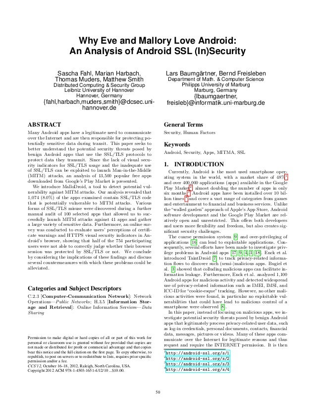 Why Eve and Mallory Love Android:                           An Analysis of Android SSL (In)Security                  Sasch...