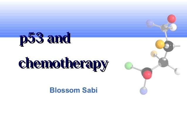 p53 andchemotherapy    Blossom Sabi