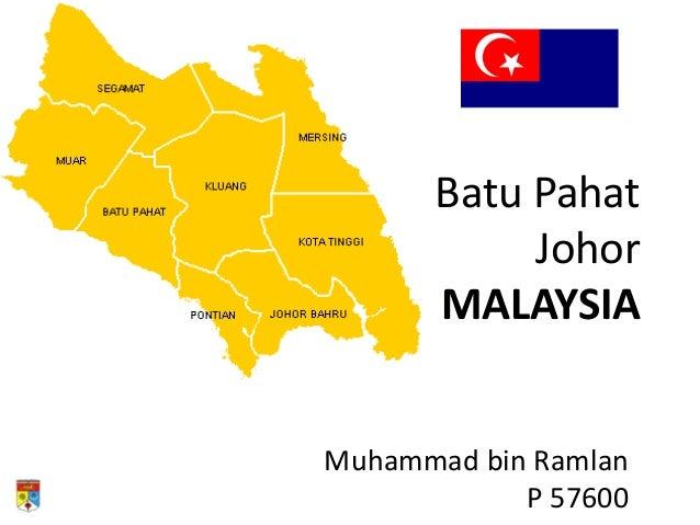 Batu Pahat           Johor      MALAYSIAMuhammad bin Ramlan            P 57600