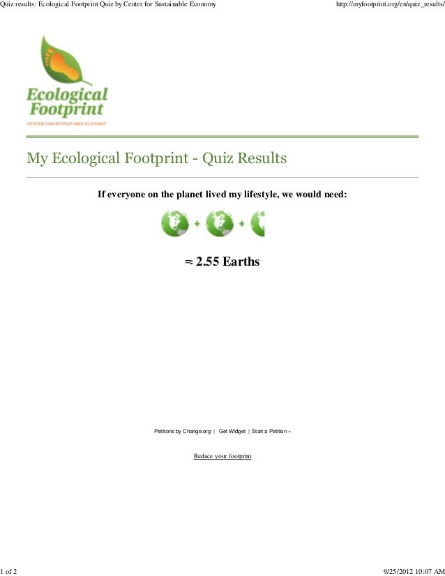 Quiz results: Ecological Footprint Quiz by Center for Sustainable Economy                                       http://myf...