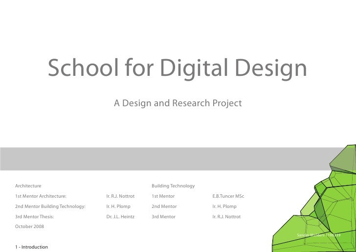 School for Digital Design                                       A Design and Research Project     Architecture            ...