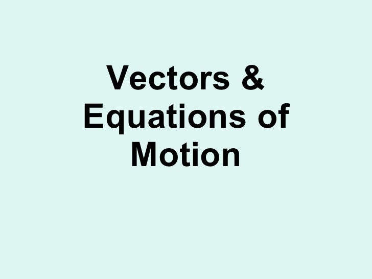 P5b Vectors And Equations Of Motion