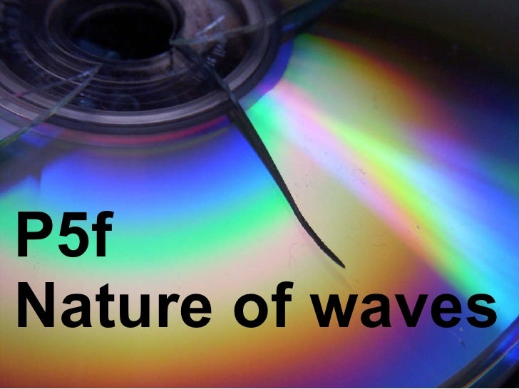 P5f  Nature of waves