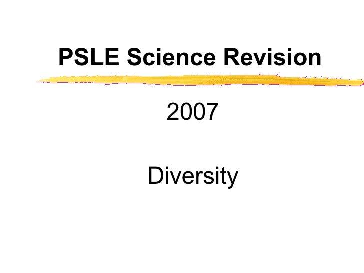 PSLE Science Revision 2007 Diversity
