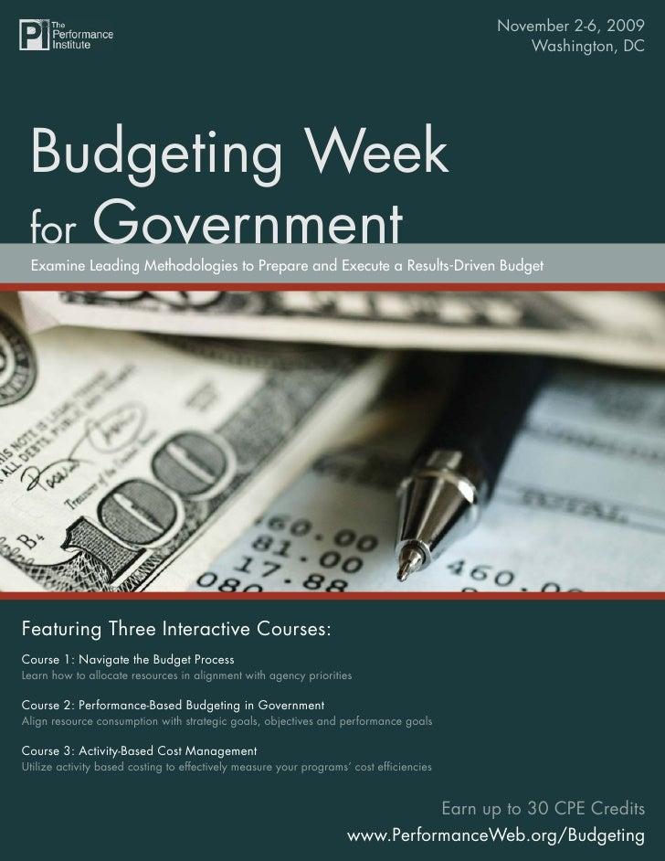 November 2-6, 2009                                                                            Budgeting Week for Governmen...