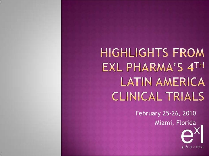 Highlights from  ExL Pharma's 4th Latin America Clinical Trials