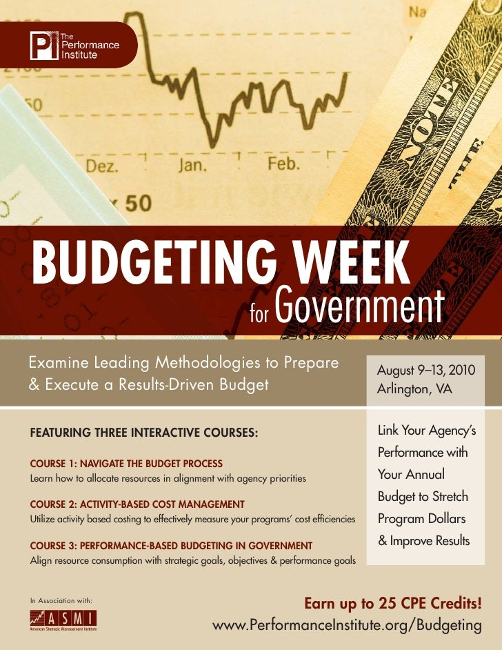 BUDGETING WEEK                                                          for   Government Examine Leading Methodologies to ...