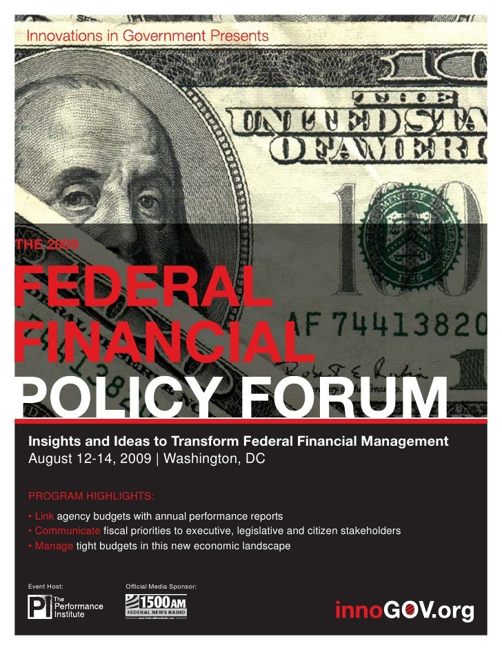 THE 2009      Insights and Ideas to Transform Federal Financial Management  August 12-14, 2009 | Washington, DC   PROGRAM ...