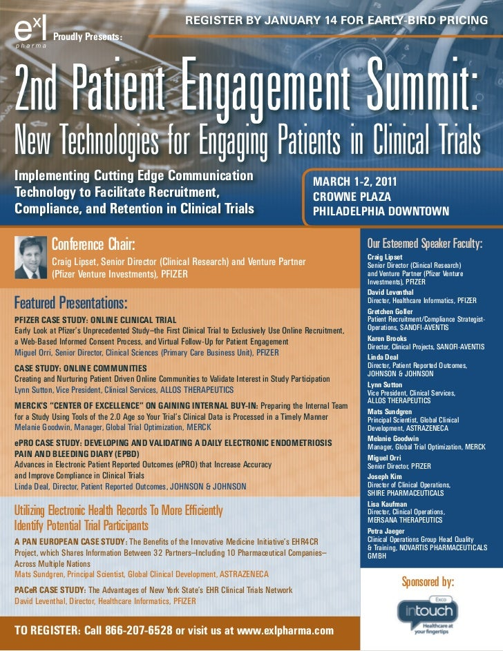 2nd Patient Engagement Summit: New Technologies for Engaging Patients in Clinical Trials, March 2011, Philadelphia