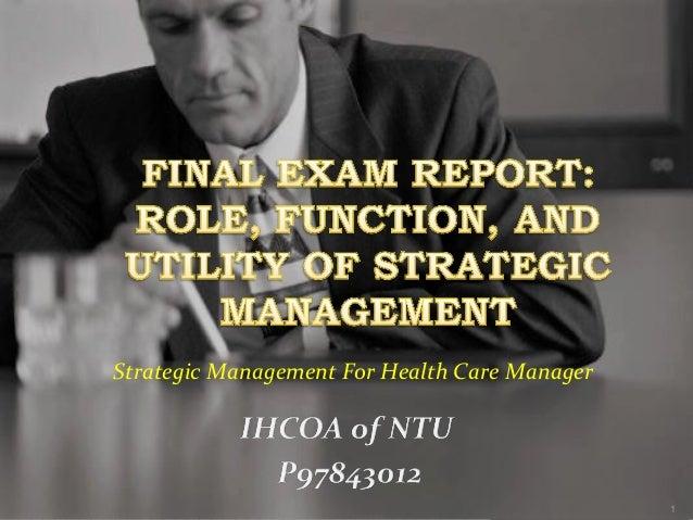 1 Strategic Management For Health Care Manager