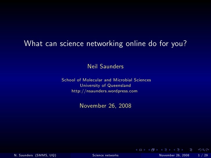 What can science networking online do for you?                                       Neil Saunders                        ...