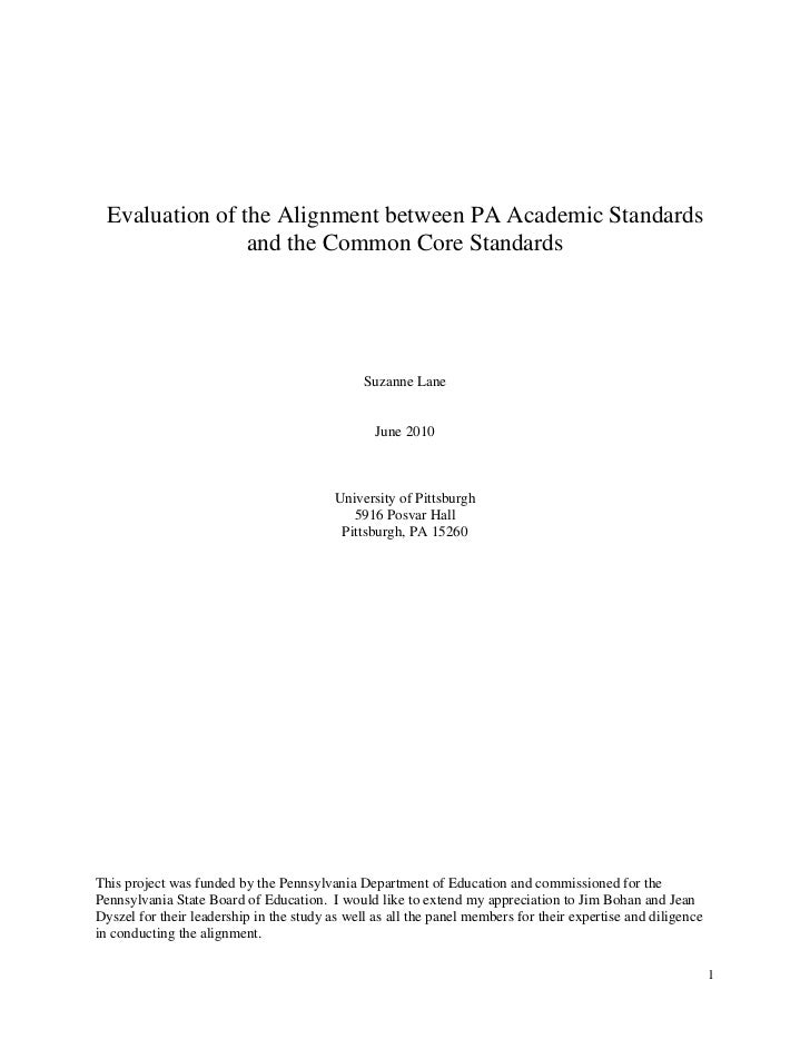Evaluation of the Alignment between PA Academic Standards                   and the Common Core Standards                 ...