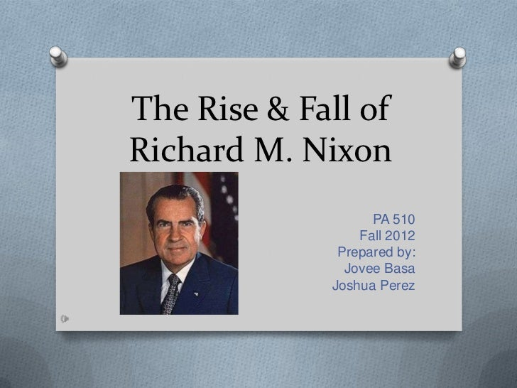 the fall of richard nixon essay Free richard nixon papers, essays, and research papers.