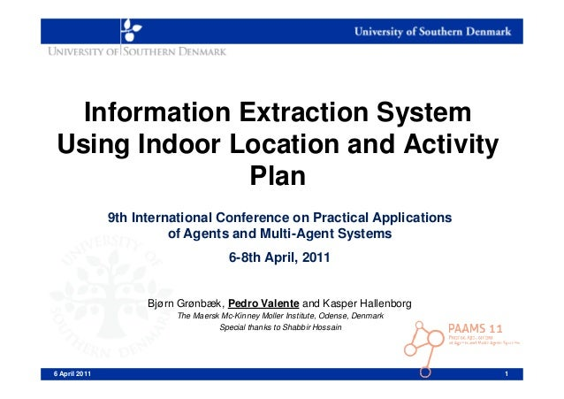 Information Extraction SystemUsing Indoor Location and Activity               Plan               9th International Confere...