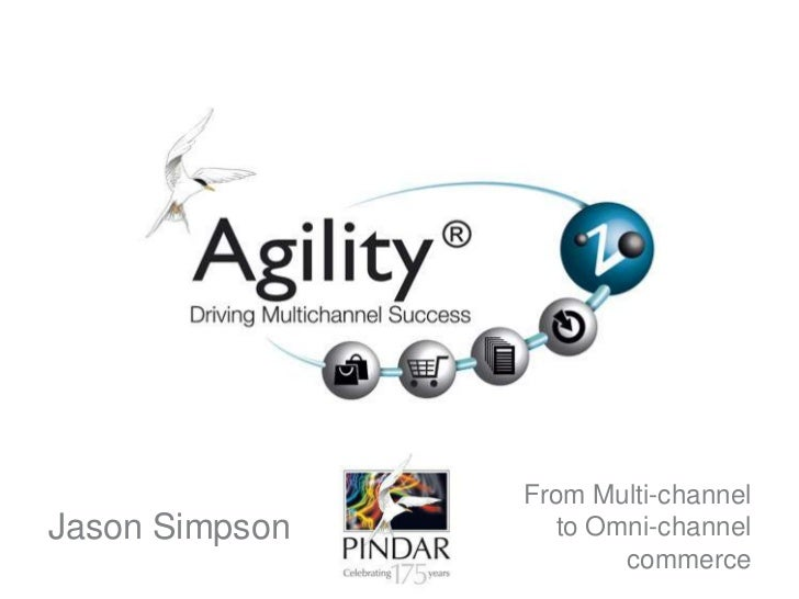 Jason Simpson<br />From Multi-channel <br />to Omni-channel commerce<br />