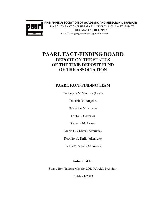PAARL FACT-FINDING BOARDREPORT ON THE STATUSOF THE TIME DEPOSIT FUNDOF THE ASSOCIATIONPAARL FACT-FINDING TEAMFe Angela M. ...
