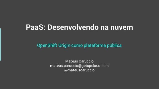 PaaS - OpenShift como plataforma pública