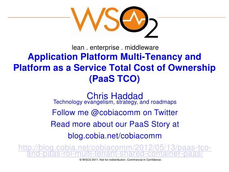 lean . enterprise . middleware   Application Platform Multi-Tenancy andPlatform as a Service Total Cost of Ownership      ...