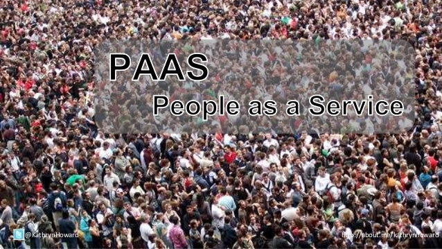 PaaS - People as a Service
