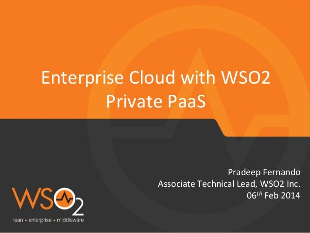 Building an Enterprise Cloud with WSO2 Private PaaS