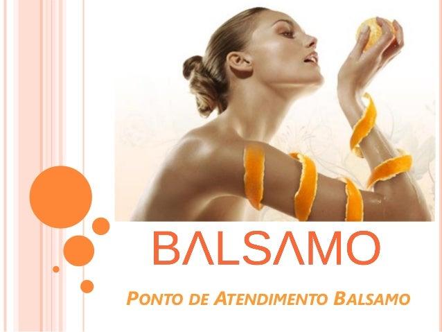 PONTO DE ATENDIMENTO BALSAMO