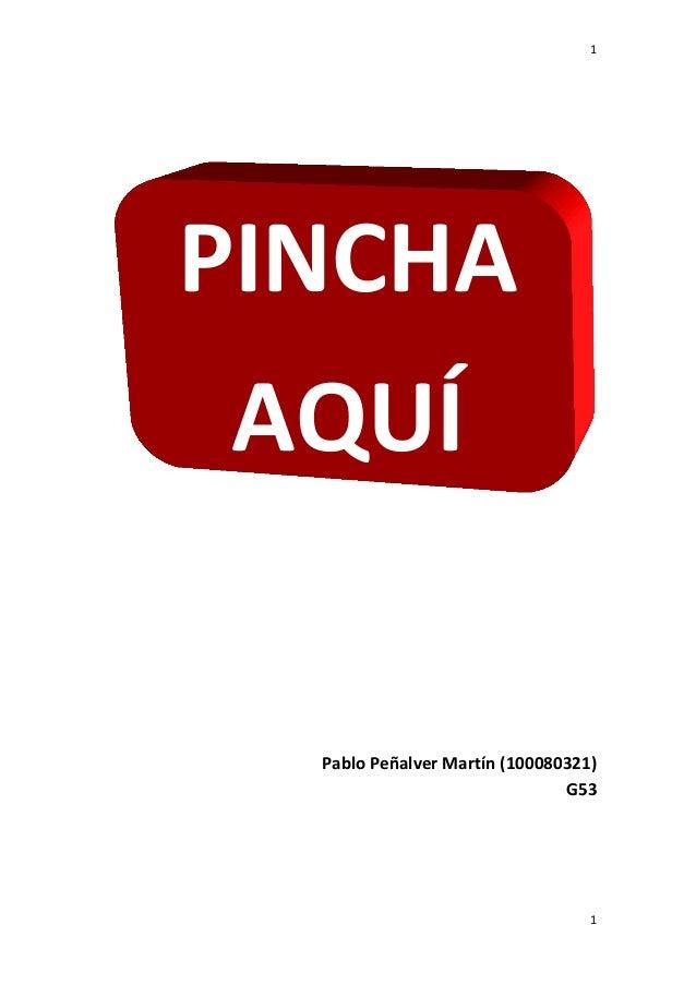 1 Pablo Peñalver Martín (100080321) G53 1 PINCHA AQUÍ