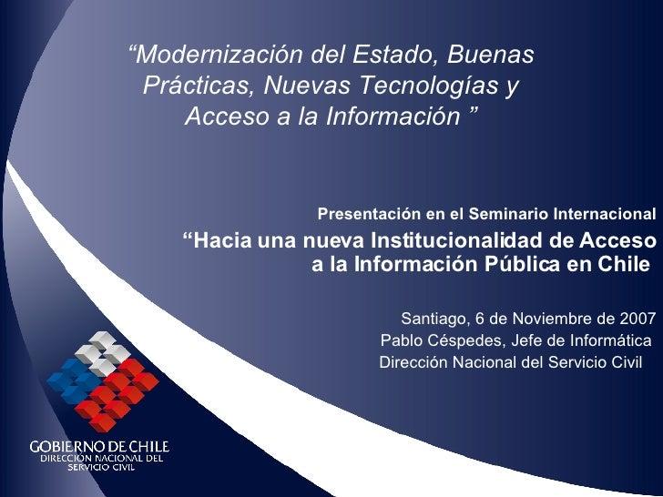 """""""Modernización del Estado, Buenas  Prácticas, Nuevas Tecnologías y     Acceso a la Información """"                   Present..."""