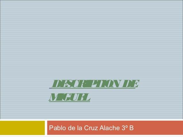 DE CR TION DE   S IPM IGUE       LPablo de la Cruz Alache 3º B