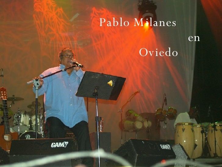 Pablo Milanes  en Oviedo